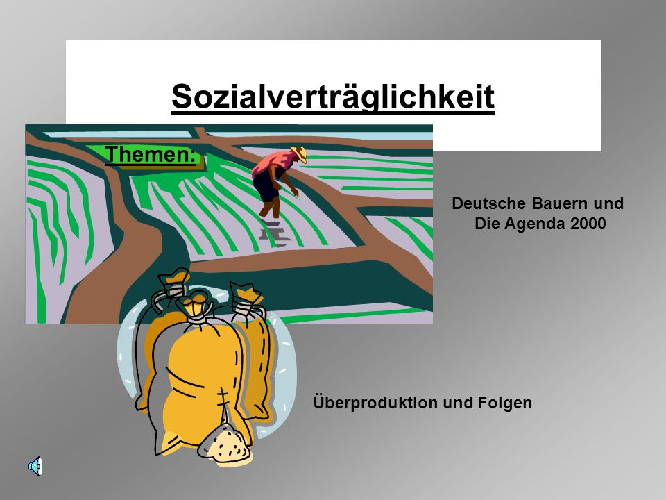 Sozialverträglichkeit Überproduktion und Folgen