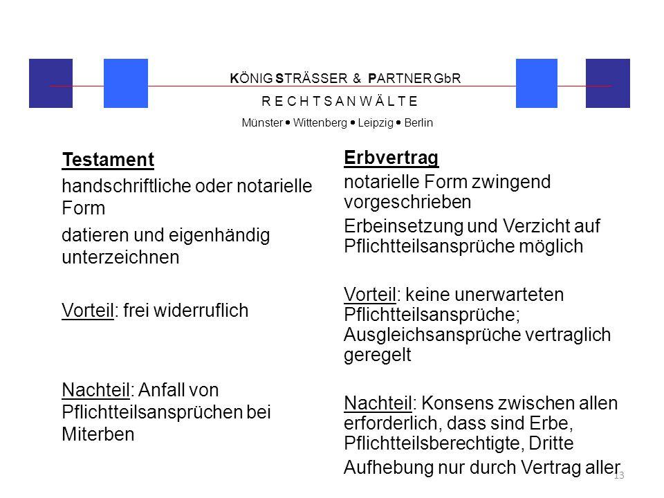 handschriftliche oder notarielle Form