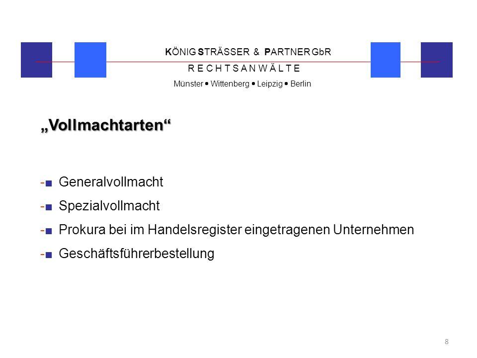 """""""Vollmachtarten -■ Generalvollmacht -■ Spezialvollmacht"""