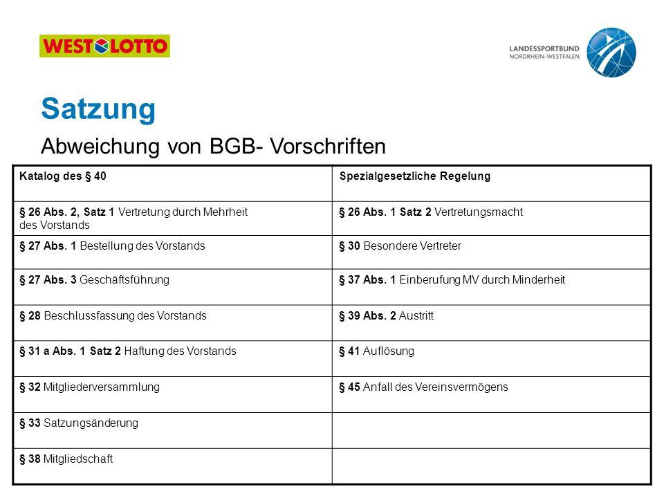 Satzung Abweichung von BGB- Vorschriften Katalog des § 40