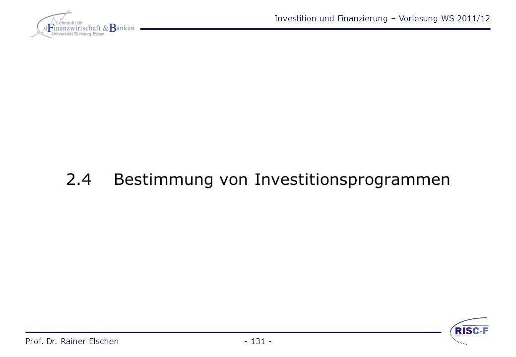 2.4 Bestimmung von Investitionsprogrammen