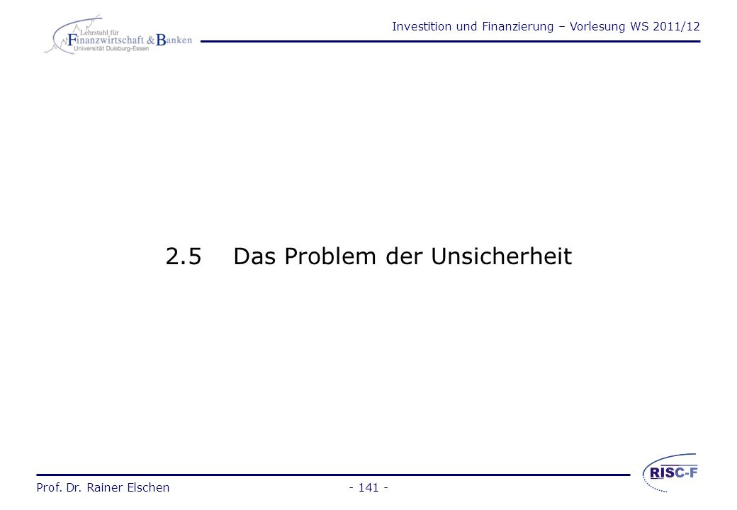 2.5 Das Problem der Unsicherheit