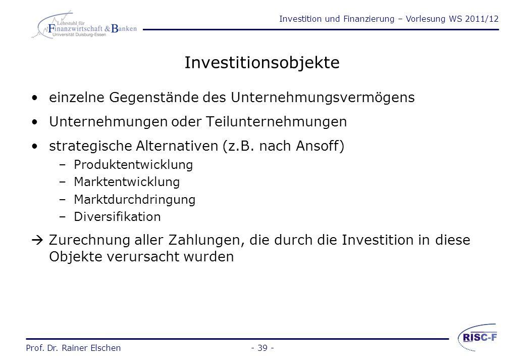 Investitionsobjekte einzelne Gegenstände des Unternehmungsvermögens