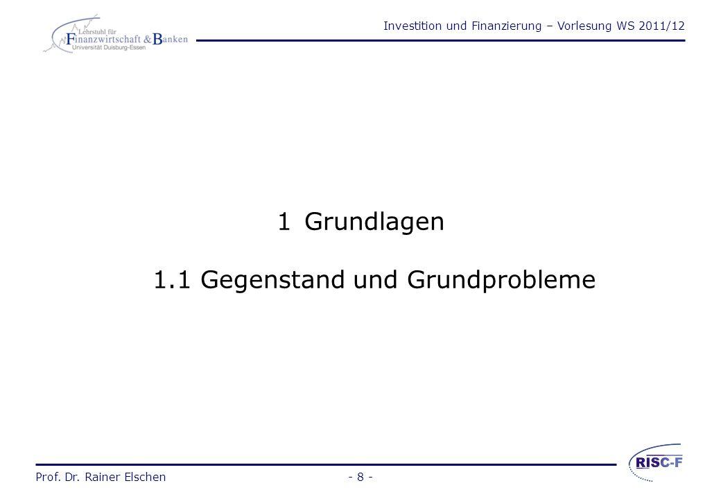 1 Grundlagen 1.1 Gegenstand und Grundprobleme