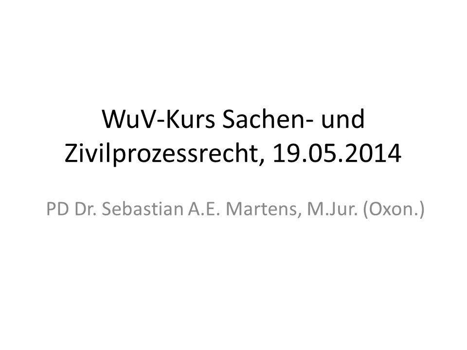 WuV-Kurs Sachen- und Zivilprozessrecht, 19.05.2014
