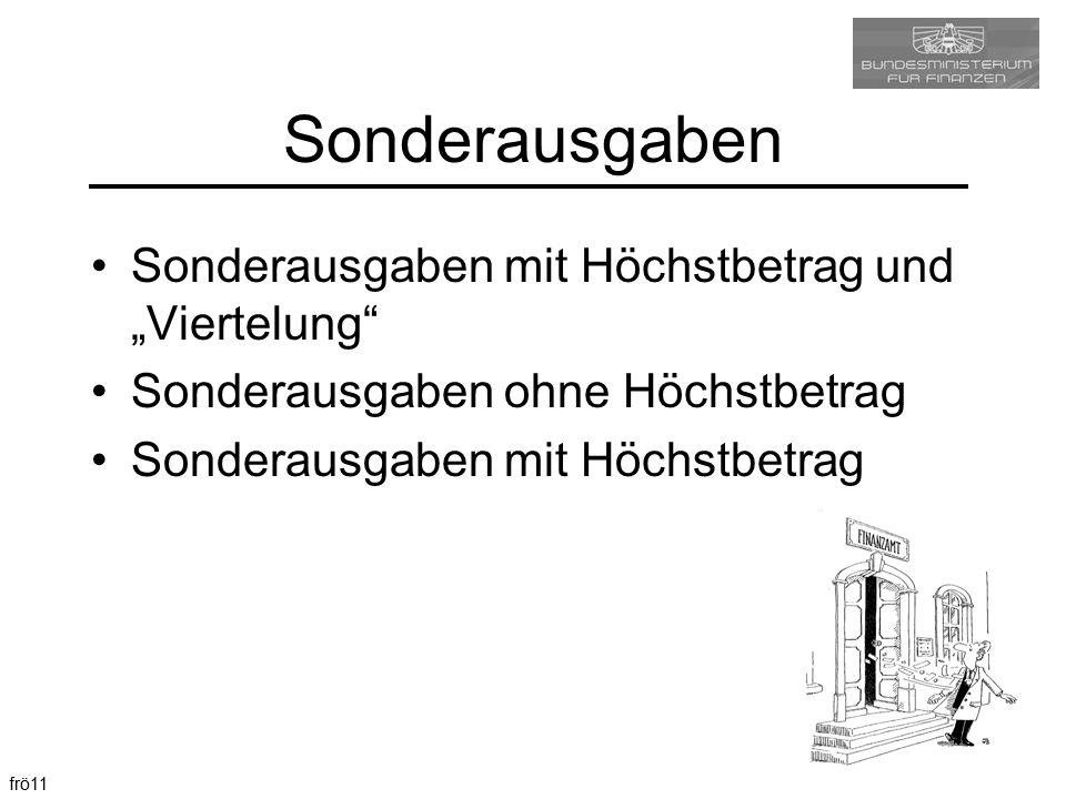 """Sonderausgaben Sonderausgaben mit Höchstbetrag und """"Viertelung"""
