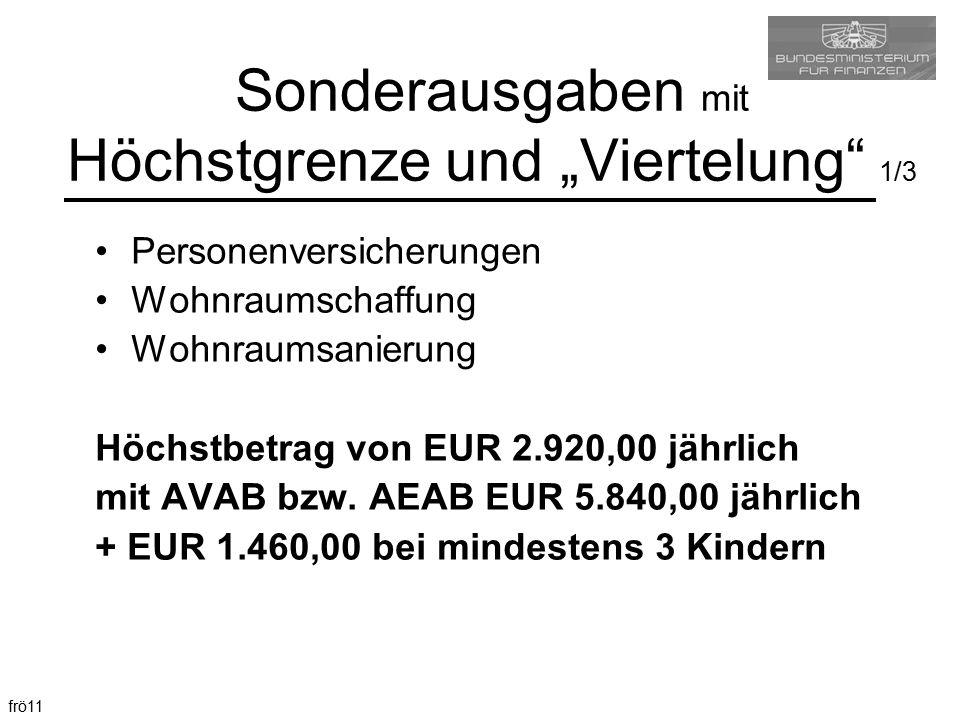 """Sonderausgaben mit Höchstgrenze und """"Viertelung 1/3"""