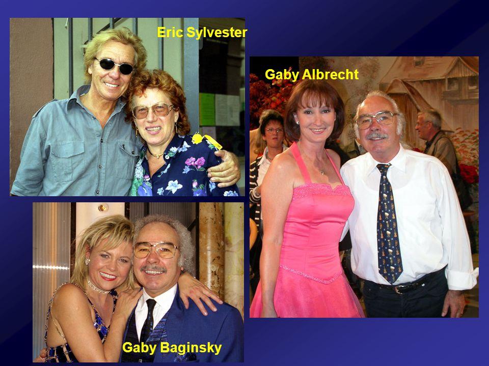 Eric Sylvester Gaby Albrecht Gaby Baginsky