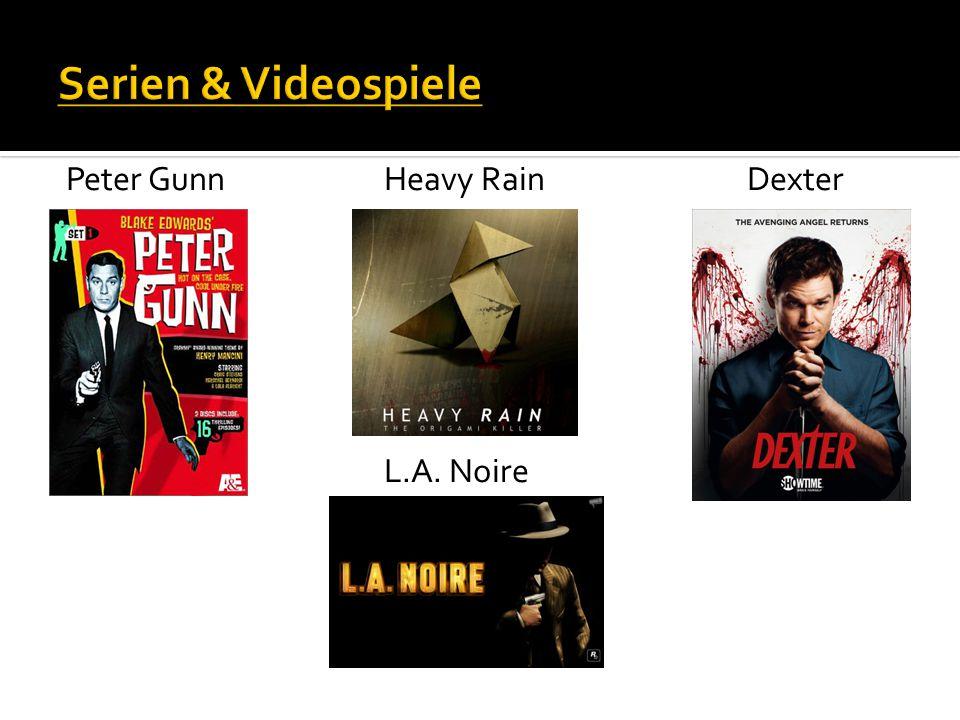 Serien & Videospiele Peter Gunn Heavy Rain Dexter L.A. Noire