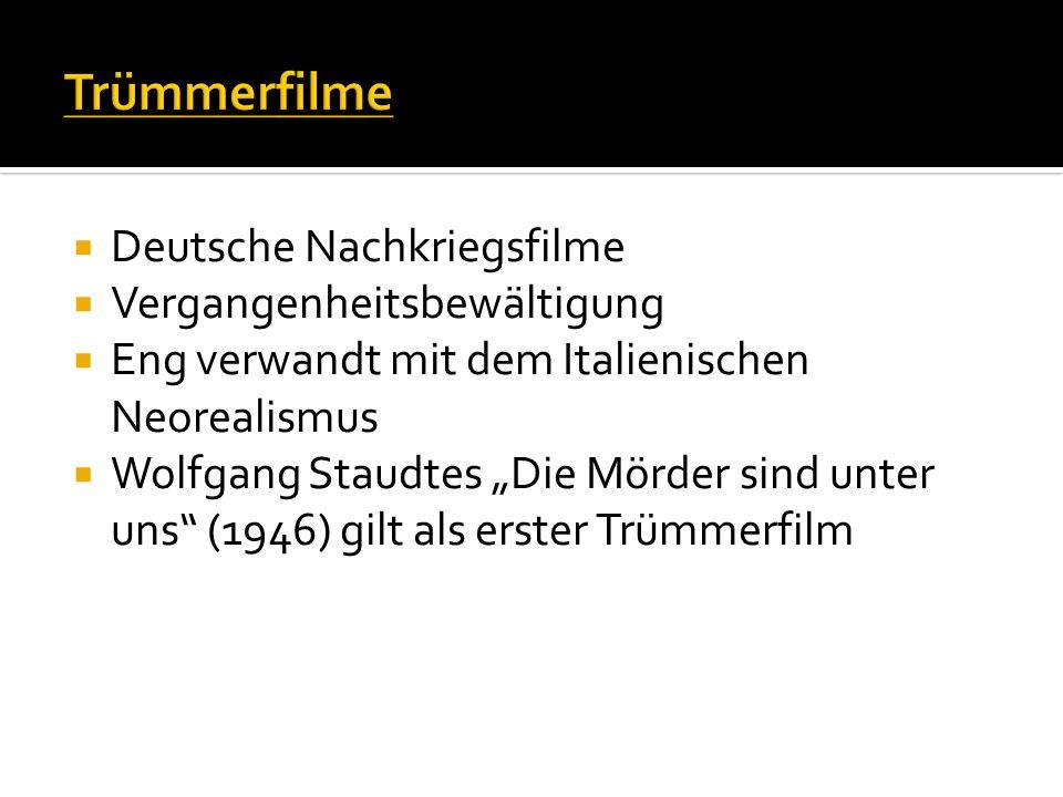 Trümmerfilme Deutsche Nachkriegsfilme Vergangenheitsbewältigung