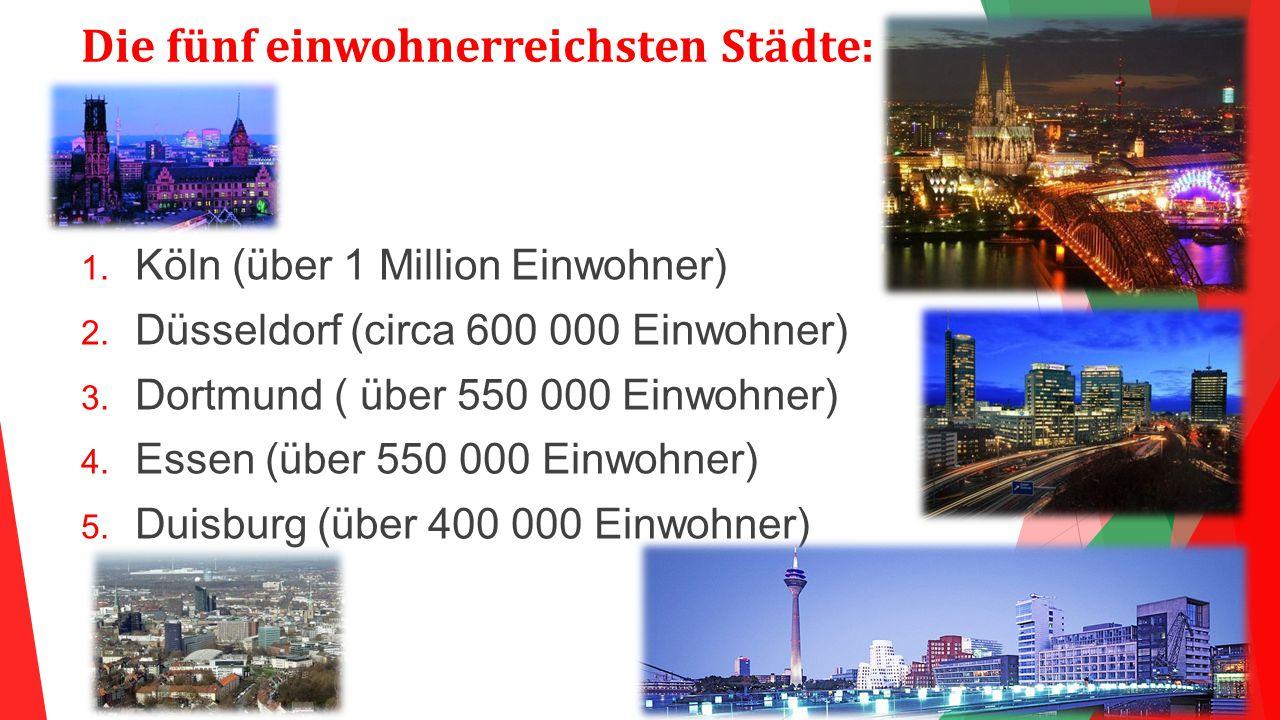 Die fünf einwohnerreichsten Städte: