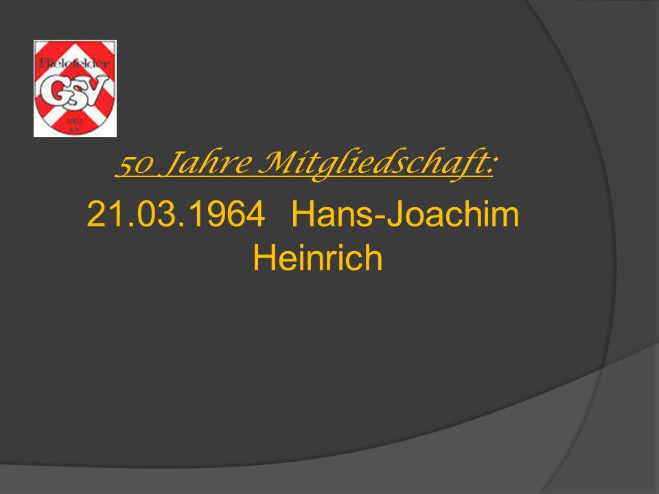 21.03.1964 Hans-Joachim Heinrich