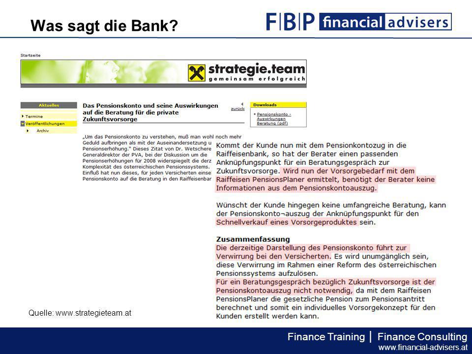 Was sagt die Bank Quelle: www.strategieteam.at