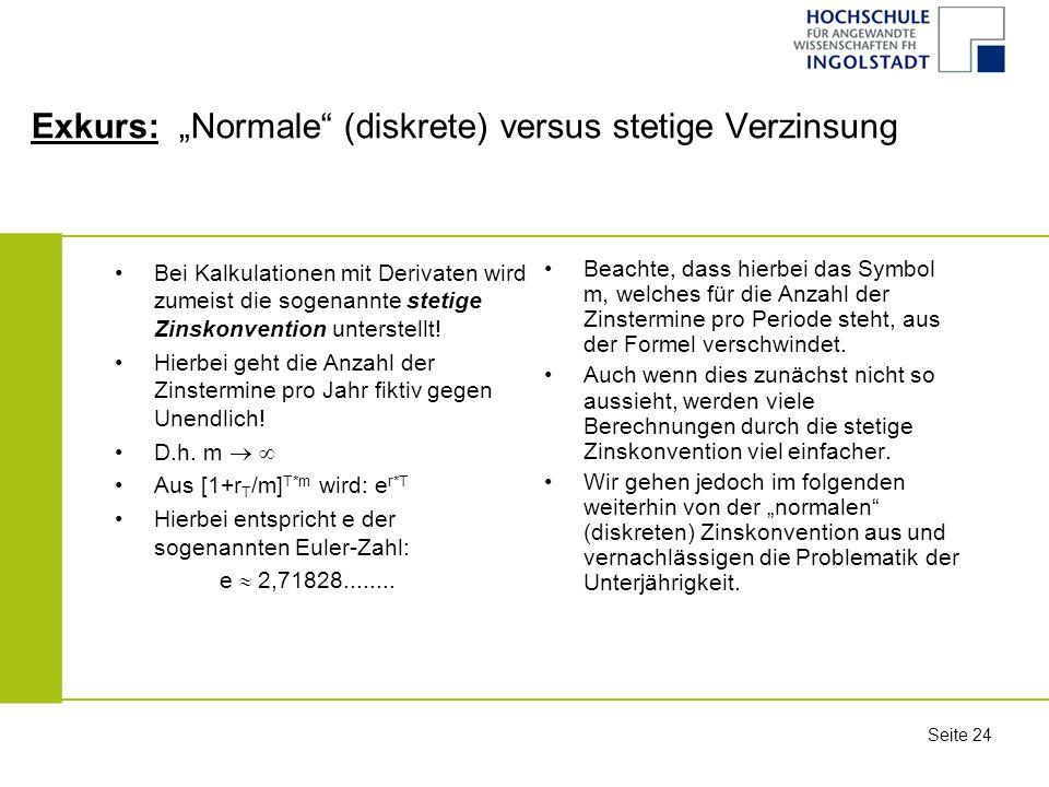 """Exkurs: """"Normale (diskrete) versus stetige Verzinsung"""