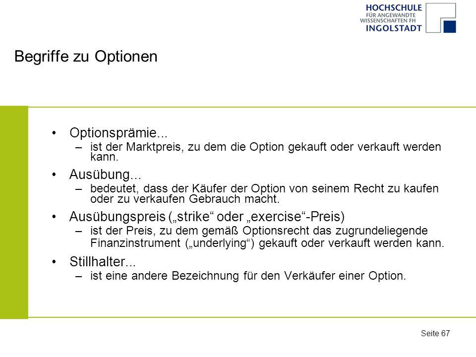 Begriffe zu Optionen Optionsprämie... Ausübung...