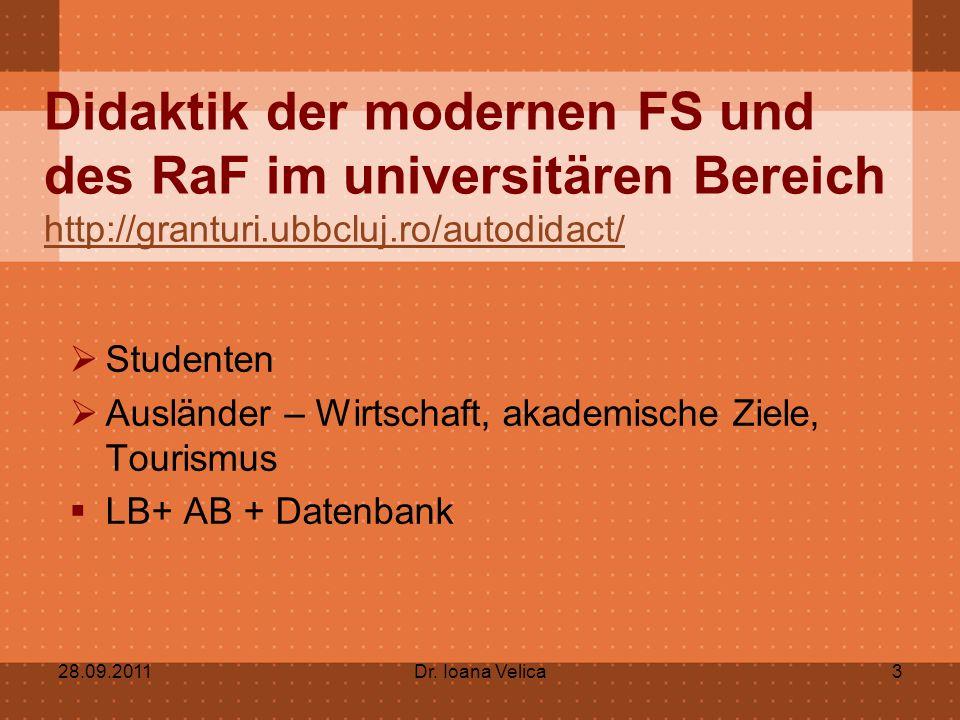 Didaktik der modernen FS und des RaF im universitären Bereich http://granturi.ubbcluj.ro/autodidact/