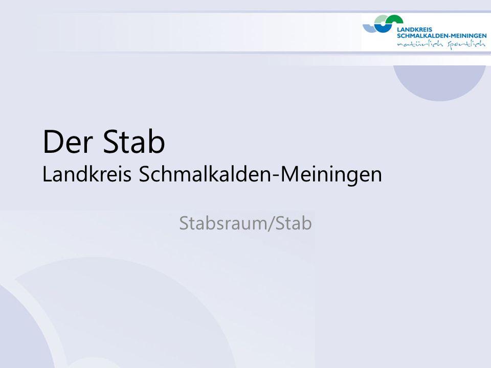 Der Stab Landkreis Schmalkalden-Meiningen