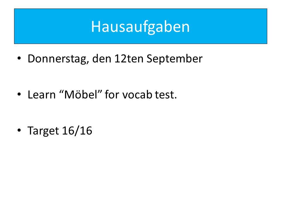 Hausaufgaben Donnerstag, den 12ten September