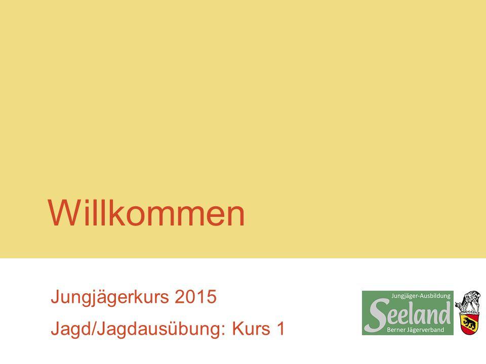 Jungjägerkurs 2015 Jagd/Jagdausübung: Kurs 1