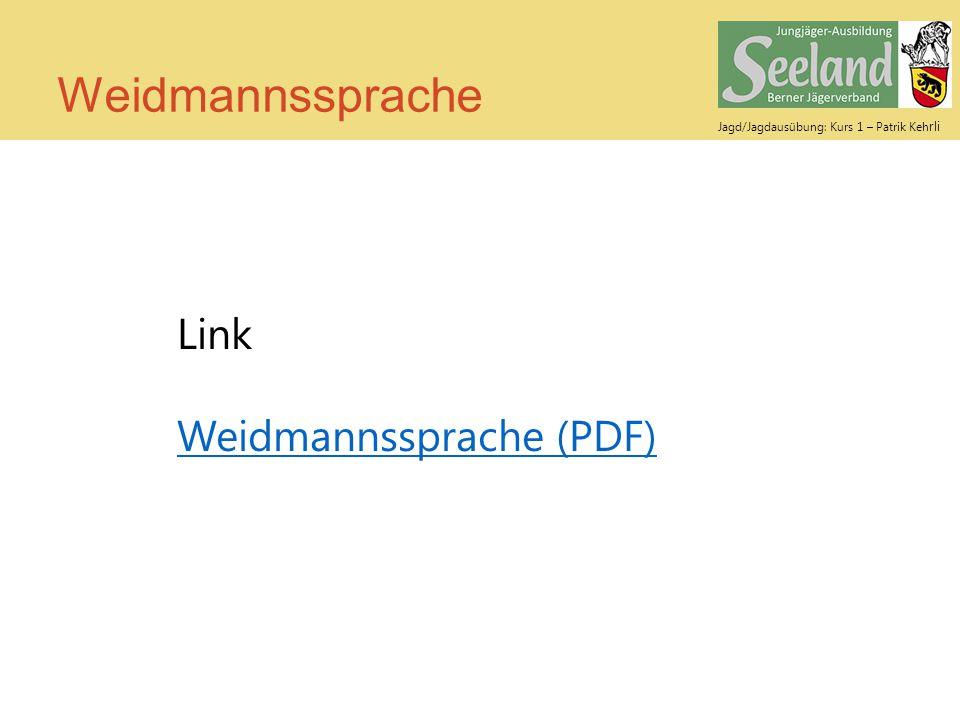 Weidmannssprache Link Weidmannssprache (PDF)