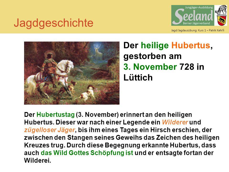 Jagdgeschichte Der heilige Hubertus, gestorben am 3. November 728 in Lüttich.
