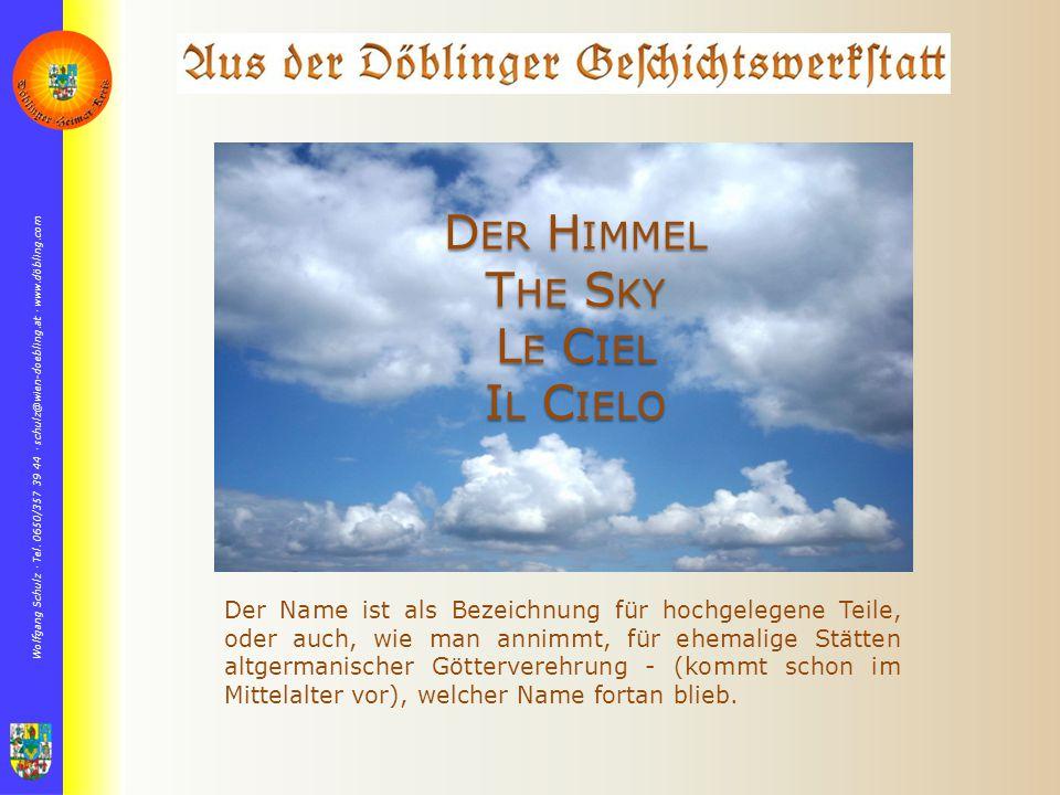 Der Himmel The Sky Le Ciel Il Cielo