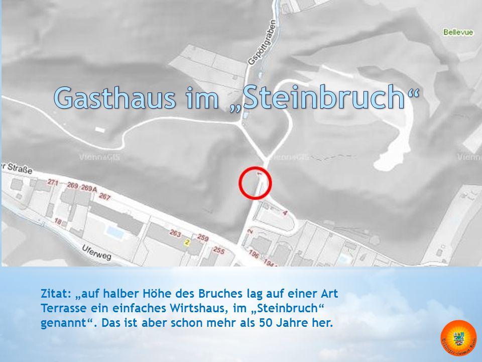 """Gasthaus im """"Steinbruch"""