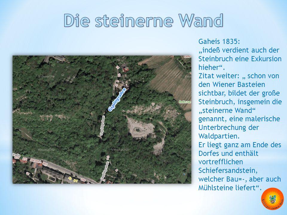 Die steinerne Wand Gaheis 1835: