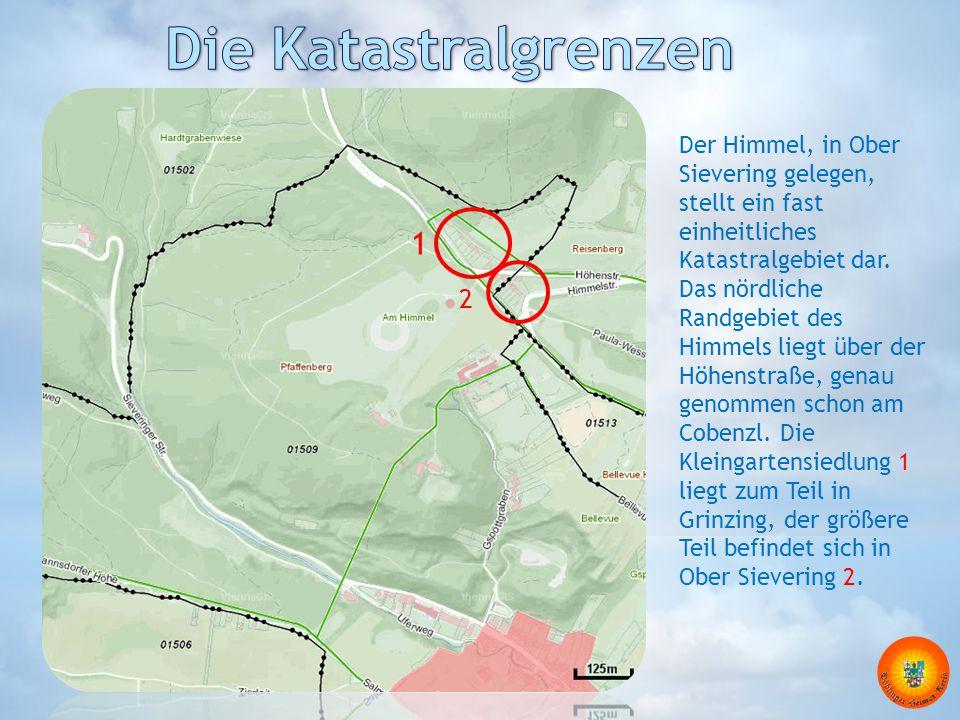 Die Katastralgrenzen Der Himmel, in Ober Sievering gelegen, stellt ein fast einheitliches Katastralgebiet dar.