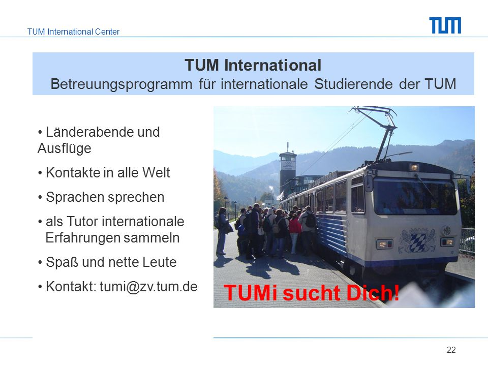 TUM International Betreuungsprogramm für internationale Studierende der TUM