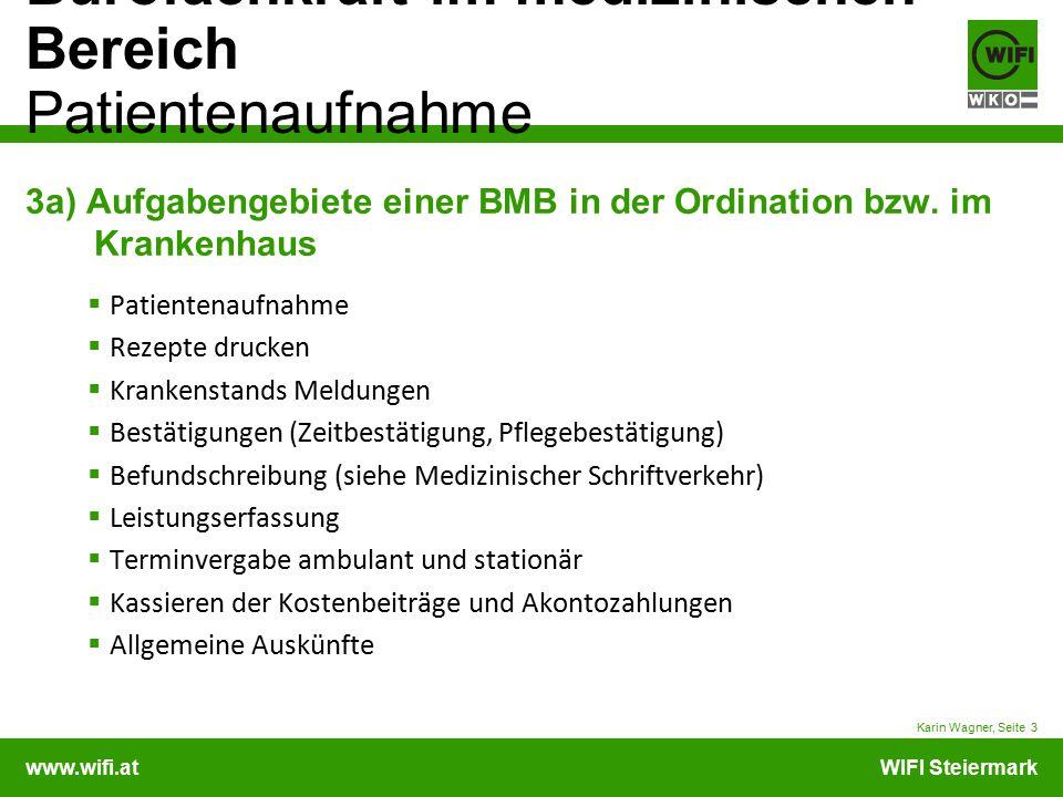 3a) Aufgabengebiete einer BMB in der Ordination bzw. im Krankenhaus