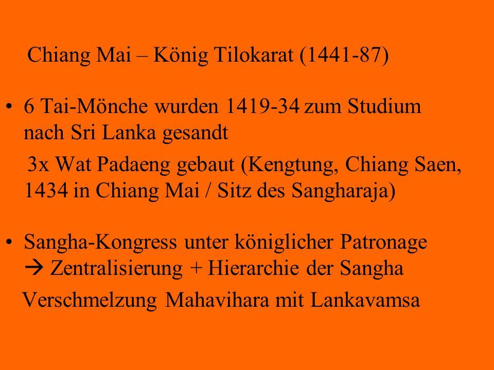 Chiang Mai – König Tilokarat (1441-87)
