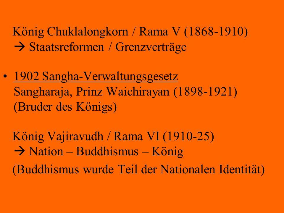 König Chuklalongkorn / Rama V (1868-1910)  Staatsreformen / Grenzverträge