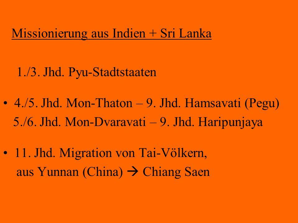 Missionierung aus Indien + Sri Lanka