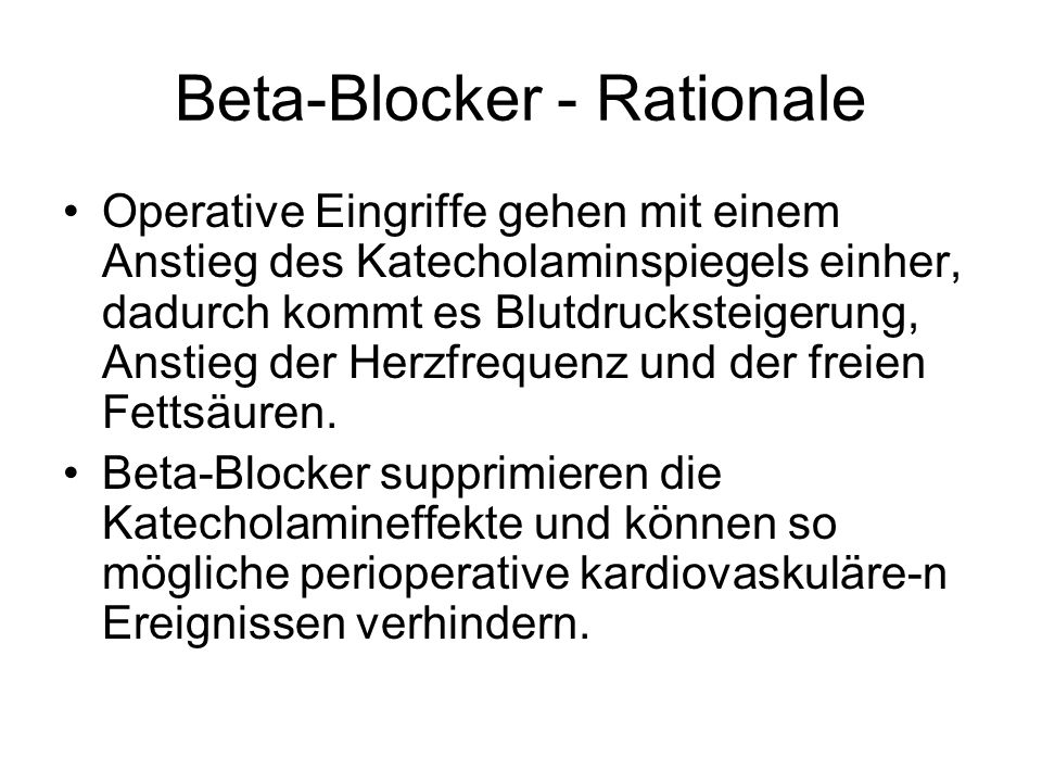 Beta-Blocker - Rationale