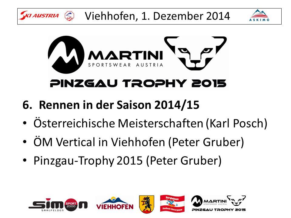 Rennen in der Saison 2014/15 Österreichische Meisterschaften (Karl Posch) ÖM Vertical in Viehhofen (Peter Gruber)