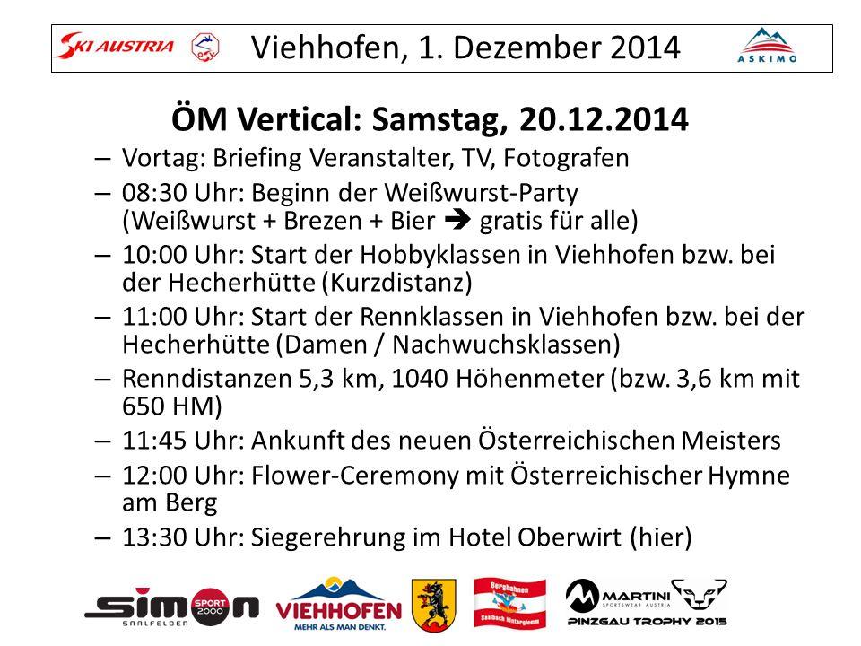 ÖM Vertical: Samstag, 20.12.2014 Vortag: Briefing Veranstalter, TV, Fotografen.