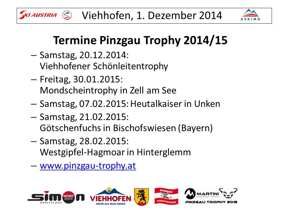Termine Pinzgau Trophy 2014/15