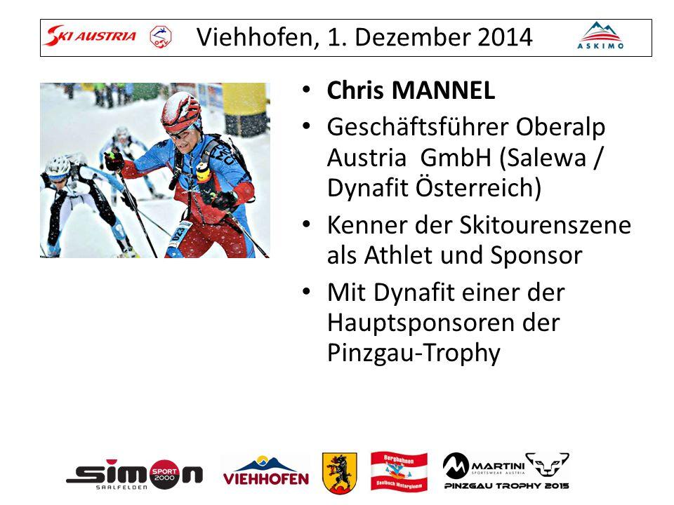 Chris MANNEL Geschäftsführer Oberalp Austria GmbH (Salewa / Dynafit Österreich) Kenner der Skitourenszene als Athlet und Sponsor.