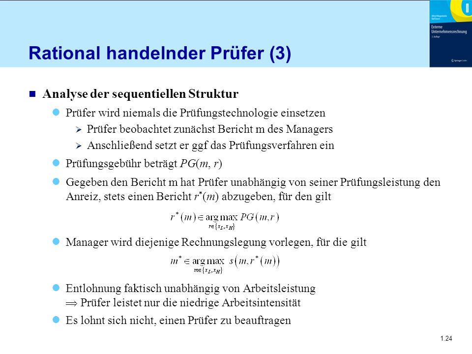 Rational handelnder Prüfer (3)