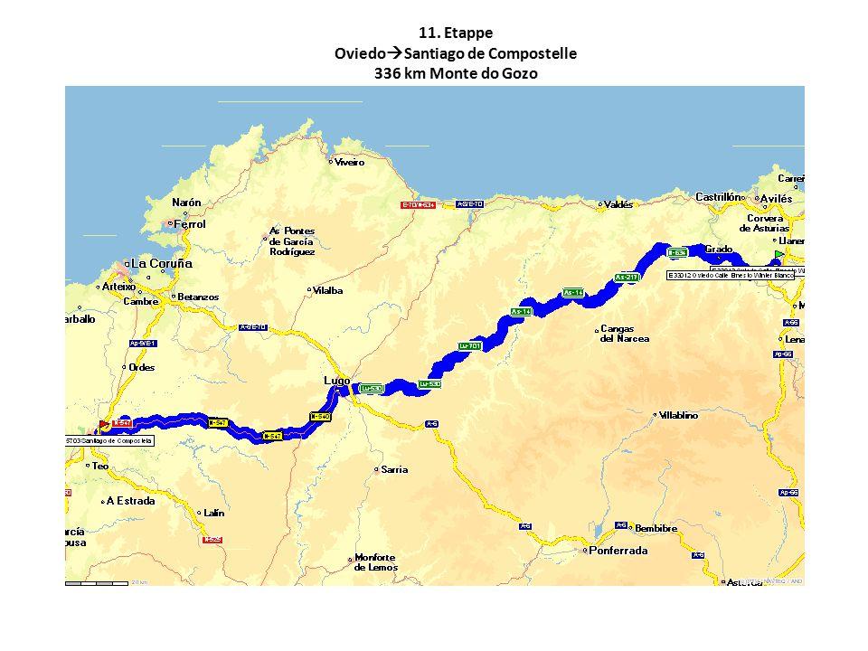 11. Etappe OviedoSantiago de Compostelle 336 km Monte do Gozo