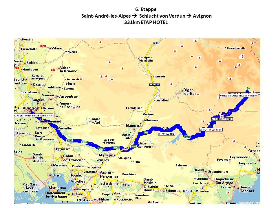 6. Etappe Saint-André-les-Alpes  Schlucht von Verdun  Avignon 331km ETAP HOTEL