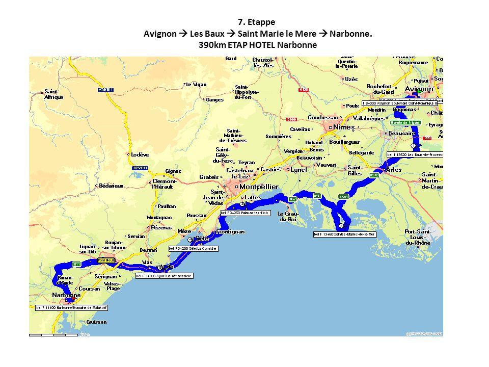 7. Etappe Avignon  Les Baux  Saint Marie le Mere  Narbonne