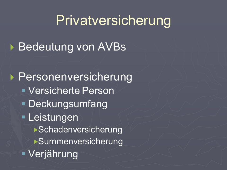 Privatversicherung Bedeutung von AVBs Personenversicherung