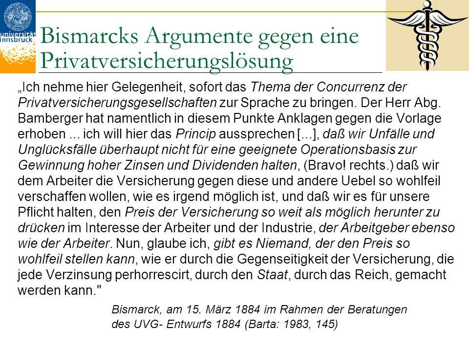 Bismarcks Argumente gegen eine Privatversicherungslösung