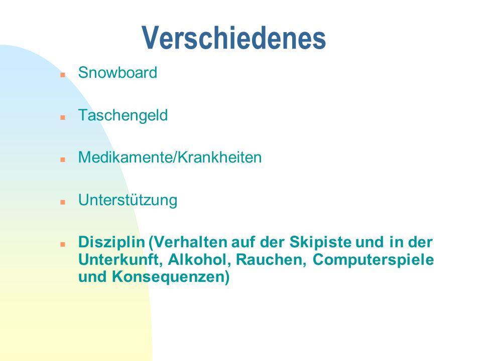 Verschiedenes Snowboard Taschengeld Medikamente/Krankheiten