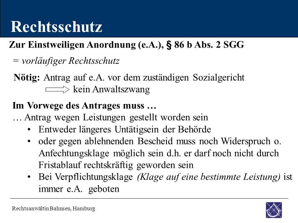 Rechtsschutz Zur Einstweiligen Anordnung (e.A.), § 86 b Abs. 2 SGG