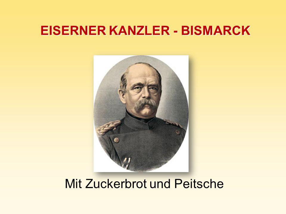 EISERNER KANZLER - BISMARCK