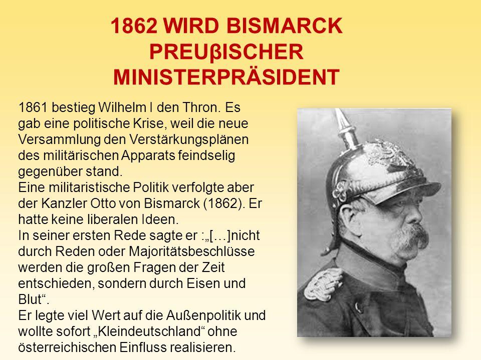 1862 WIRD BISMARCK PREUβISCHER MINISTERPRÄSIDENT