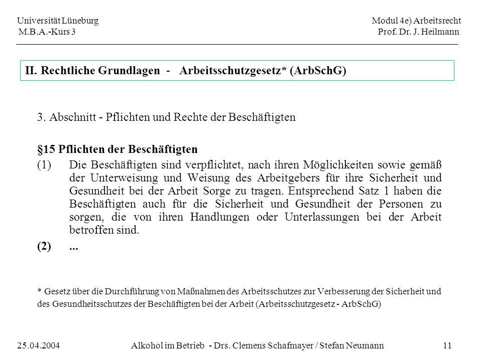 II. Rechtliche Grundlagen - Arbeitsschutzgesetz* (ArbSchG)
